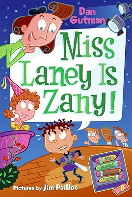 Miss Laney Is Zany! - Gutman, Dan