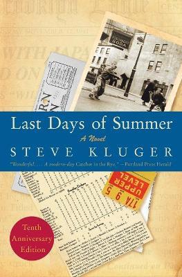 Last Days of Summer - Kluger, Steve