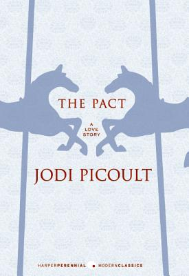 The Pact: A Love Story - Picoult, Jodi