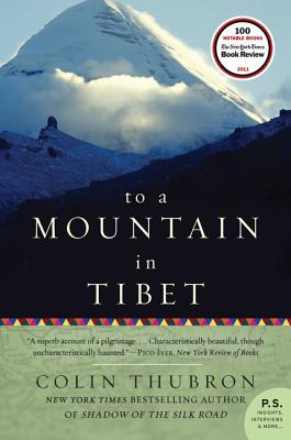 To a Mountain in Tibet - Thubron, Colin