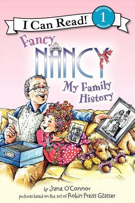 Fancy Nancy: My Family History - O'Connor, Jane