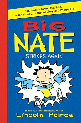 Big Nate Strikes Again -