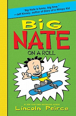 Big Nate on a Roll -