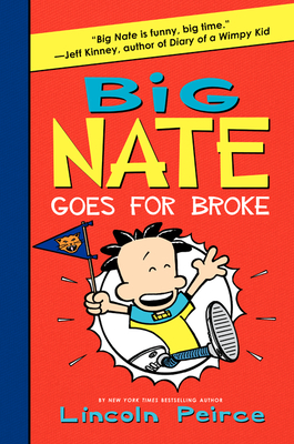 Big Nate Goes for Broke -