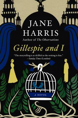 Gillespie and I - Harris, Jane