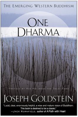 One Dharma: The Emerging Western Buddhism - Goldstein, Joseph