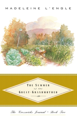 The Summer of the Great-Grandmother - L'Engle, Madeleine