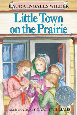 Little Town on the Prairie - Wilder, Laura Ingalls, and Fischer