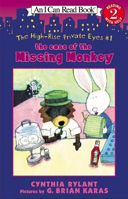 The High-Rise Private Eyes #1: The Case of the Missing Monkey - Rylant, Cynthia