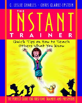 Instant Trainer - Charles, C Leslie, and Charles C, and Clarke-Epstein, Chris