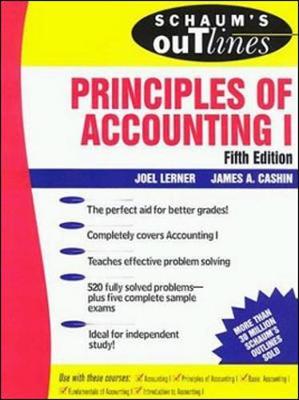 Schaum's Outline of Principles of Accounting I - Lerner, Joel J, PH.D., and Cashin James, and Cashin, James A