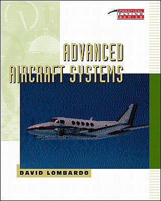 Advanced Aircraft Systems - Lombardo, David A, and Lombardo David