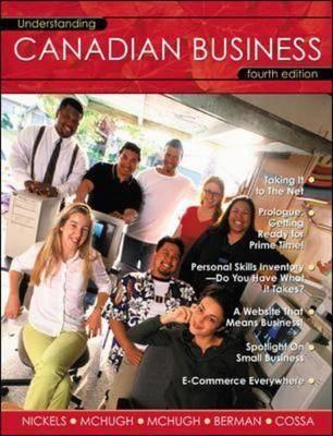 Understanding Canadian Business - McHugh, James, and McHugh, Susan, and Berman, Paul