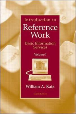 Introduction to Reference Work - Katz, William A