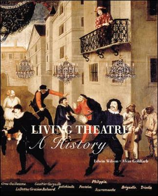 Living Theater: A History - Wilson, Edwin, and Goldfarb, Alvin