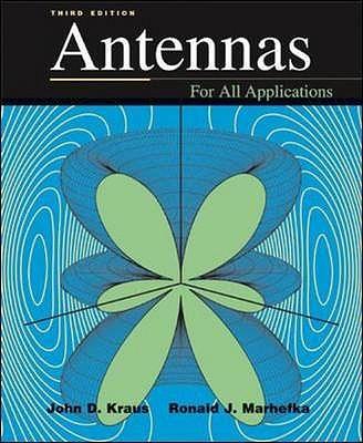 Antennas - Kraus, John D., and Marhefka, Ronald J.
