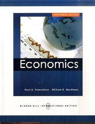Economics - Samuelson, Paul A., and Nordhaus, William D.