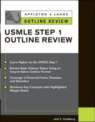 Outline Review for the USMLE: Step 1 - Goldberg, Joel S.