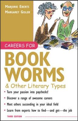Careers for Bookworms & Other Literary Types - Eberts, Marjorie, and Gisler, Margaret