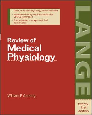 Review of Medical Physiology - Ganong, William F, M.D.
