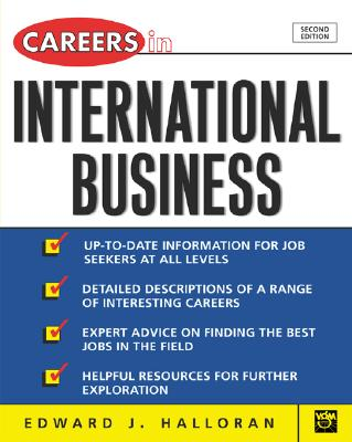 Careers in International Business - Halloran, Edward J, and Halloran Ed