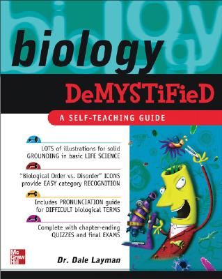 Biology Demystified - Layman, Dale, Dr.