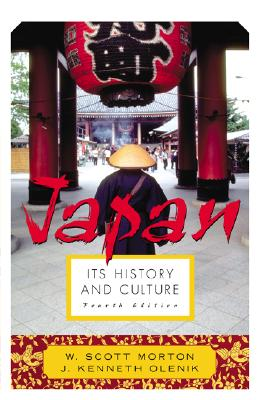 Japan: Its History and Culture - Morton, W Scott, and Olenik, J Kenneth, PH.D., and Morton W, Scott