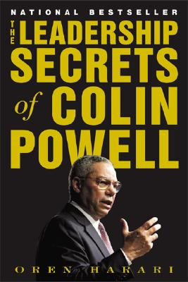 The Leadership Secrets of Colin Powell - Harari, Oren, Ph.D.