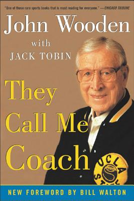They Call Me Coach - Wooden, John, and Wooden John, and Tobin, Jack