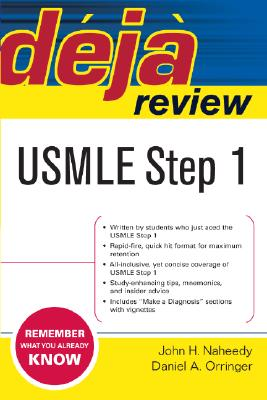 Deja Review USMLE Step 1 Essentials - Naheedy, John H, and Orringer, Daniel A