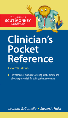 Clinician's Pocket Reference - Gomella, Leonard G, MD, and Haist, Steven A
