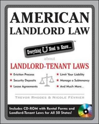 American Landlord Law: Everything U Need to Know about Landlord-Tenant Laws - Rhodes, Trevor, and Fevrier, Nicole
