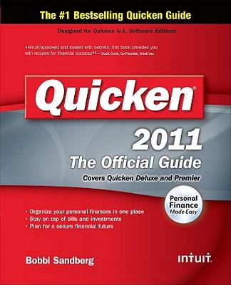 Quicken 2011: The Official Guide - Sandberg, Bobbi