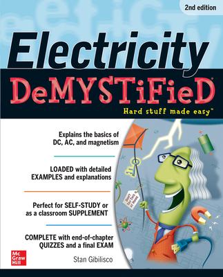 Electricity Demystified - Gibilisco, Stan
