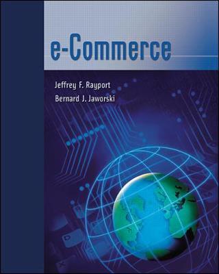 E-Commerce - Rayport, Jeffrey F, and Jaworski, Bernard J