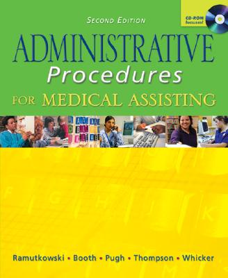 Administrative Procedures for Medical Assisting with Student CD & Bind-In Card - Ramutkowski, Barbara, and Booth, Kathryn A, and Pugh, Donna Jeanne