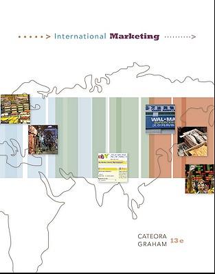 International Marketing - Cateora, Philip R, and Graham, John, and Cateora Philip