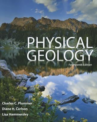 Physical Geology - Plummer, Charles C., and Carlson, Diane H., and Hammersley, Lisa