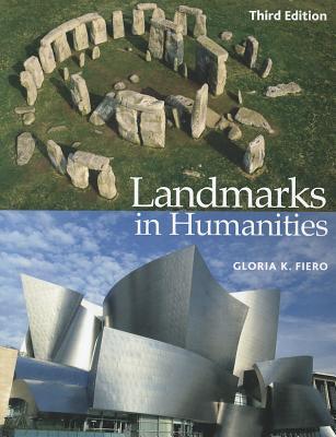 Landmarks in Humanities - Fiero, Gloria K