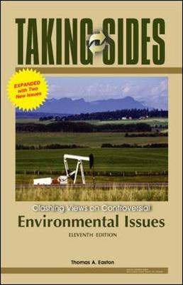 Taking Sides: Clashing Views on Controversial Environmental Issues - Easton, Thomas A (Editor)