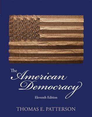 The American Democracy - Patterson, Thomas E