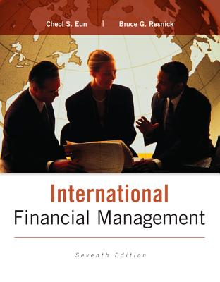 International Financial Management - Eun, Cheol S., and Resnick, Bruce G.
