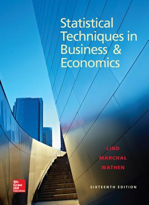 Statistical Techniques in Business and Economics - Lind, Douglas A., and Marchal, William G., and Wathen, Samuel Adam