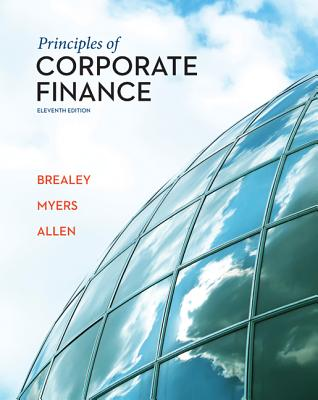 Principles of Corporate Finance - Brealey, Richard A, and Myers, Stewart C, and Allen, Franklin