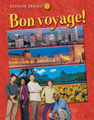 Bon Voyage! Level 1, Student Edition - McGraw-Hill/Glencoe
