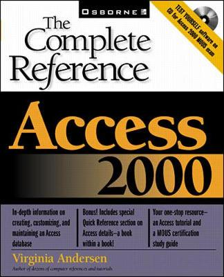 Access 2000: The Complete Reference - Andersen, Virginia