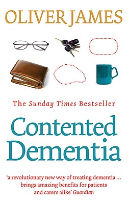 Contented Dementia - James, Oliver