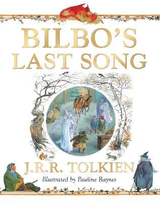 Bilbo's Last Song - Tolkien, J. R. R.