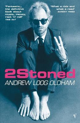 2stoned - Oldham, Andrew Loog