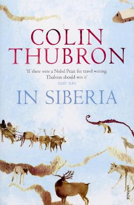 In Siberia - Thubron, Colin